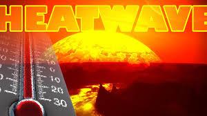 Heat waves and global warming--i.e. climate change!