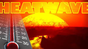 Heat waves and global warming--i.e. climate change!